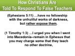 how christians are told to respond to false teachers4