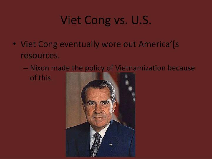 Viet Cong vs. U.S.