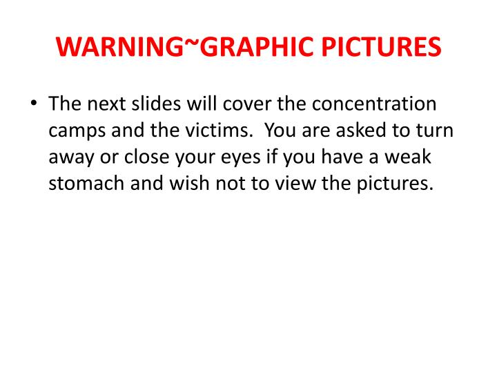 WARNING~GRAPHIC PICTURES