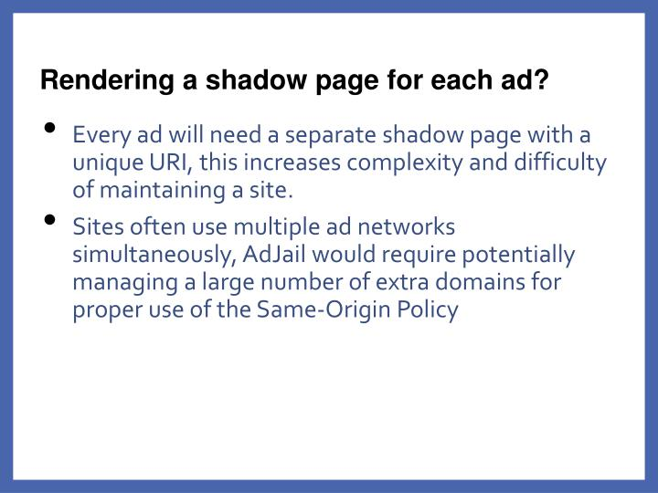 Rendering a shadow page for each ad?
