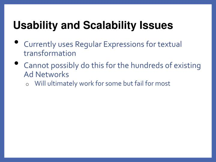 Usability and Scalability Issues