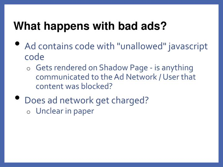 What happens with bad ads?
