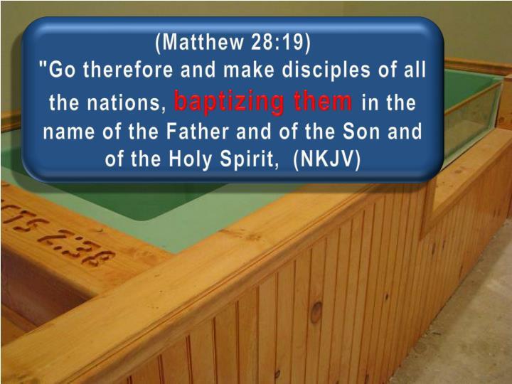 (Matthew 28:19)
