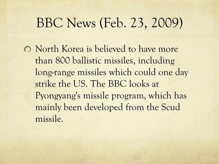 BBC News (Feb. 23, 2009)