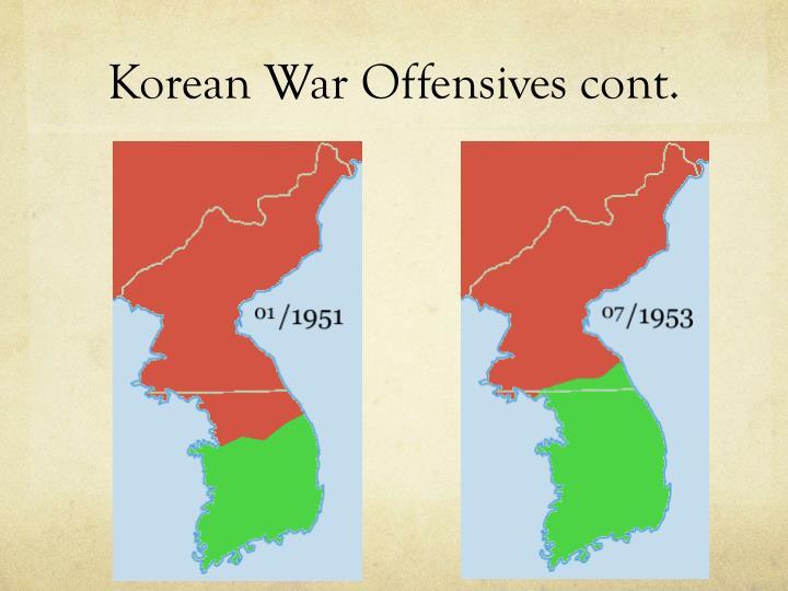 Korean War Offensives cont.