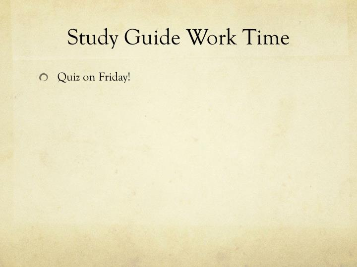 Study Guide Work Time