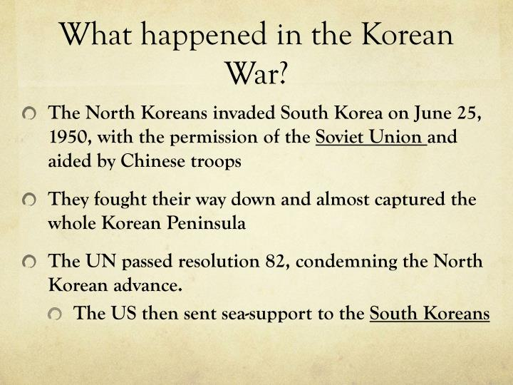 What happened in the Korean War?