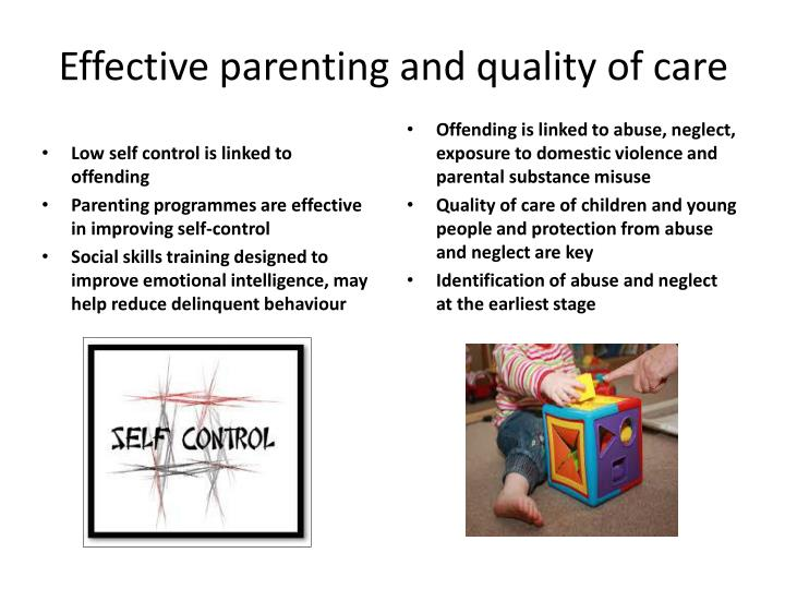 Effective parenting and quality of care