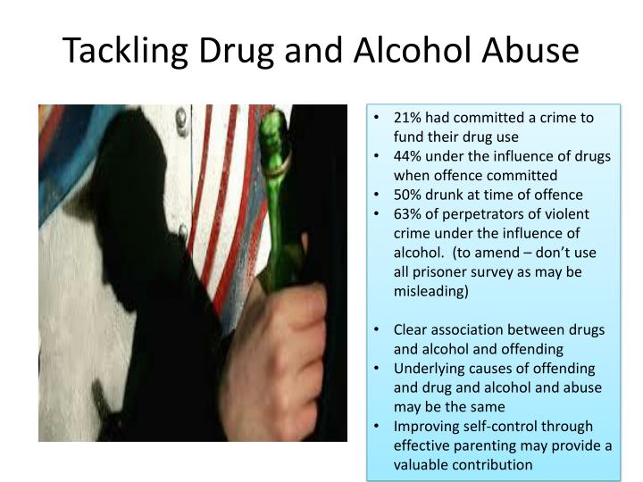 Tackling Drug and Alcohol Abuse