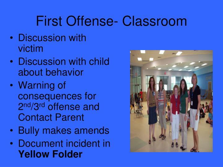First Offense- Classroom
