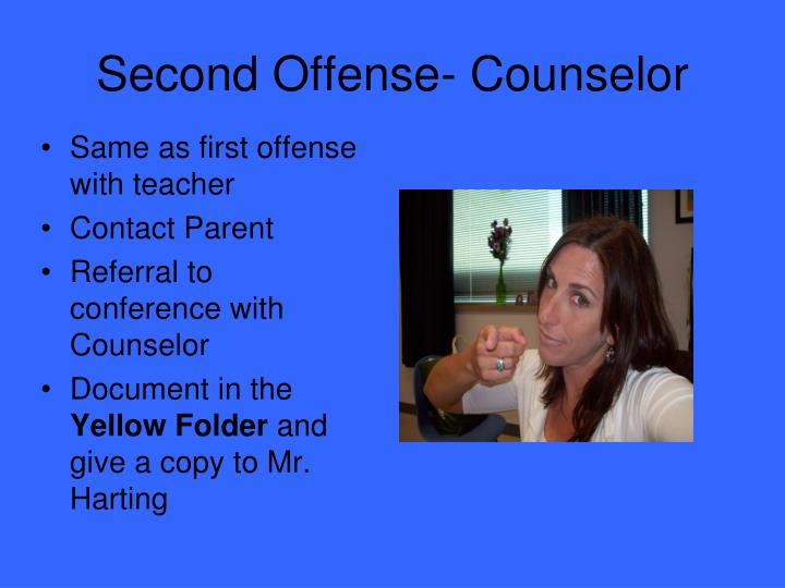 Second Offense- Counselor