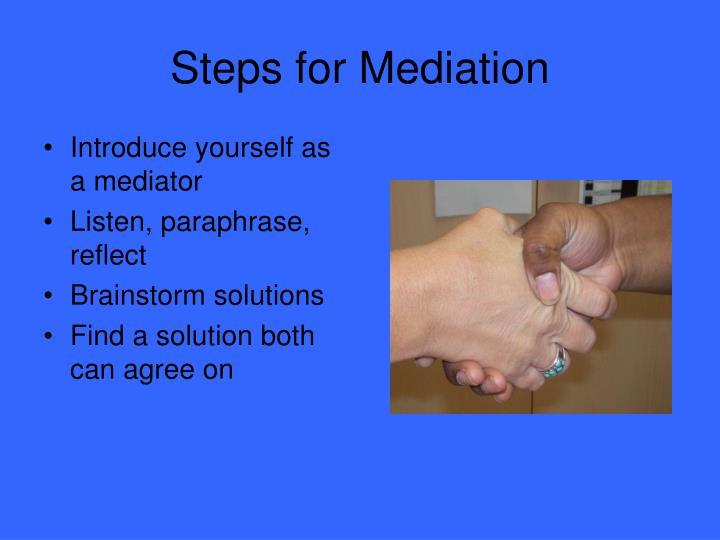 Steps for Mediation