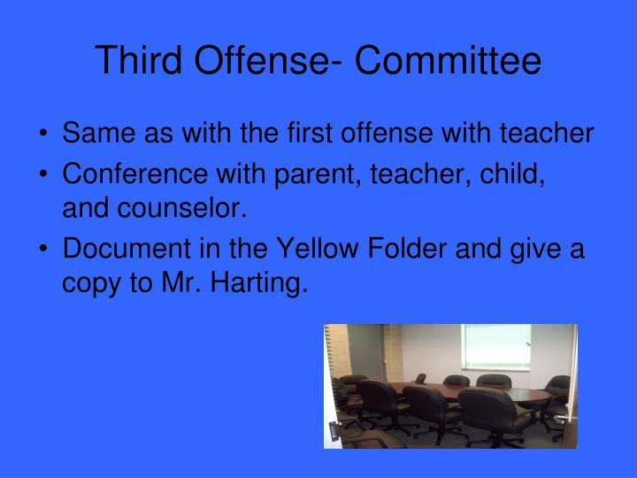 Third Offense- Committee