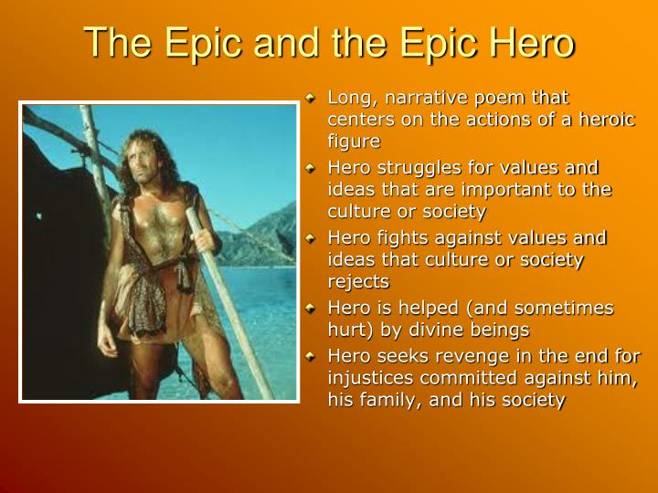 The Epic and the Epic Hero
