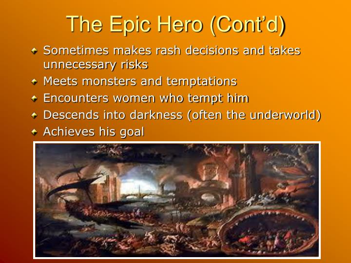 The Epic Hero (Cont'd)