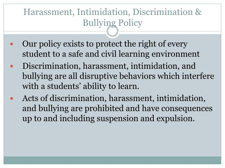 Harassment, Intimidation, Discrimination & Bullying Policy
