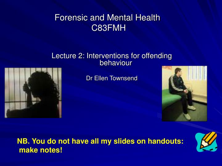 Forensic and Mental Health