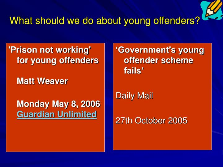 What should we do about young offenders?