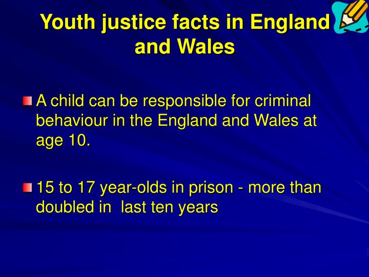 Youth justice facts in England and Wales