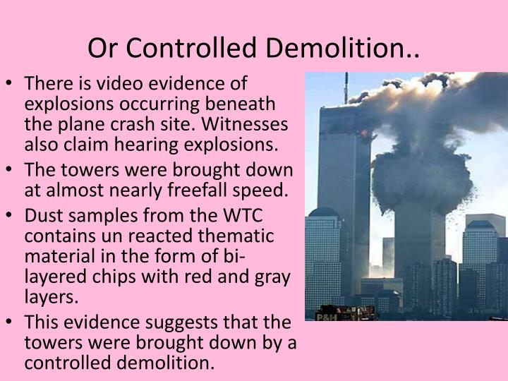Or Controlled Demolition..