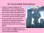or controlled demolition