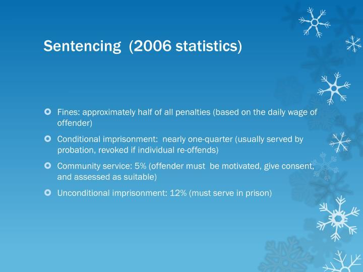 Sentencing  (2006 statistics)