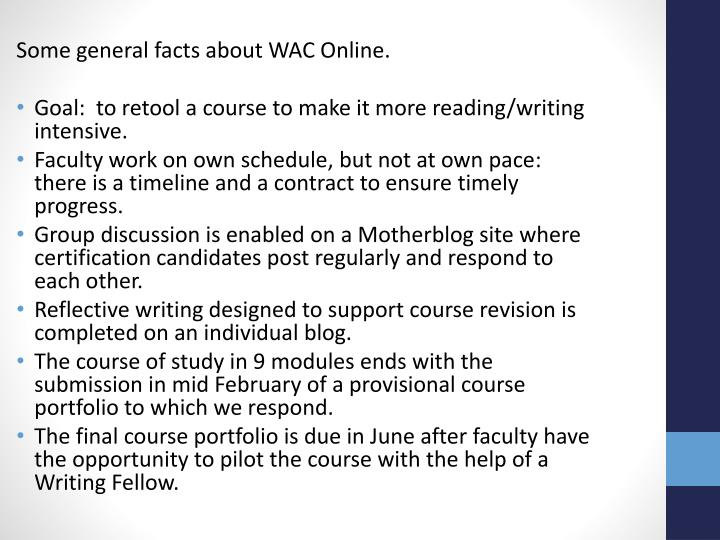 Some general facts about WAC Online.