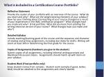 what is included in a certification course portfolio