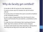 why do faculty get certified