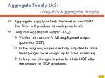 aggregate supply as long run aggregate supply