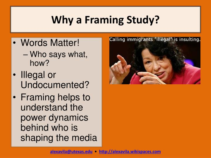 Why a Framing Study?