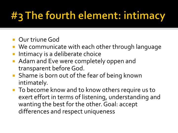#3 The fourth element: intimacy