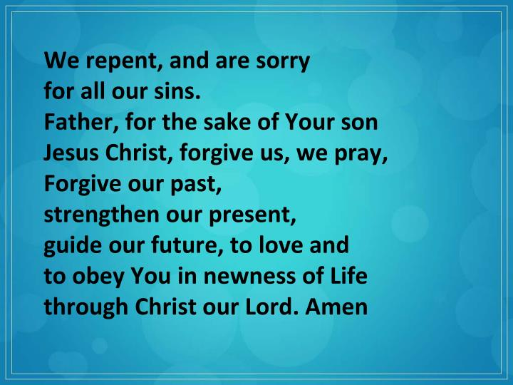 We repent, and are sorry