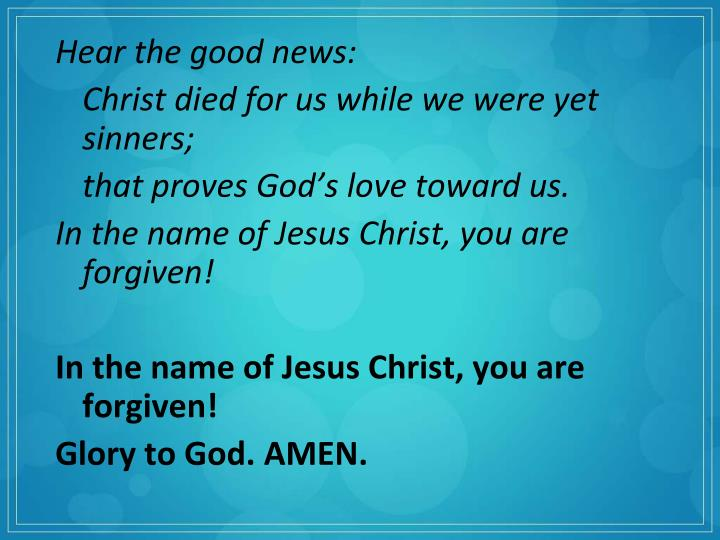 Hear the good news: