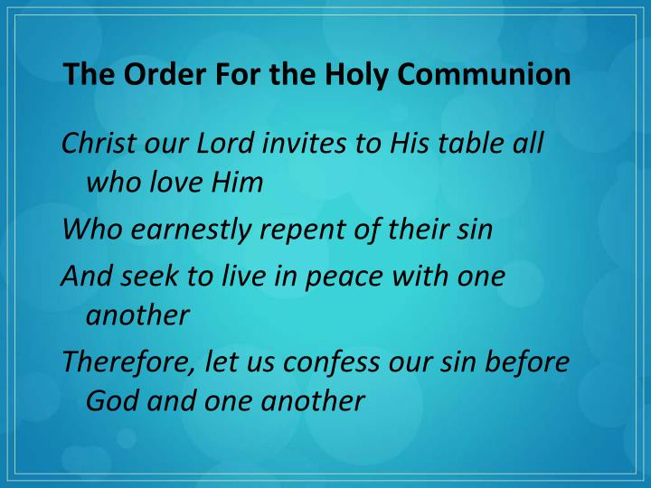 The Order For the Holy Communion
