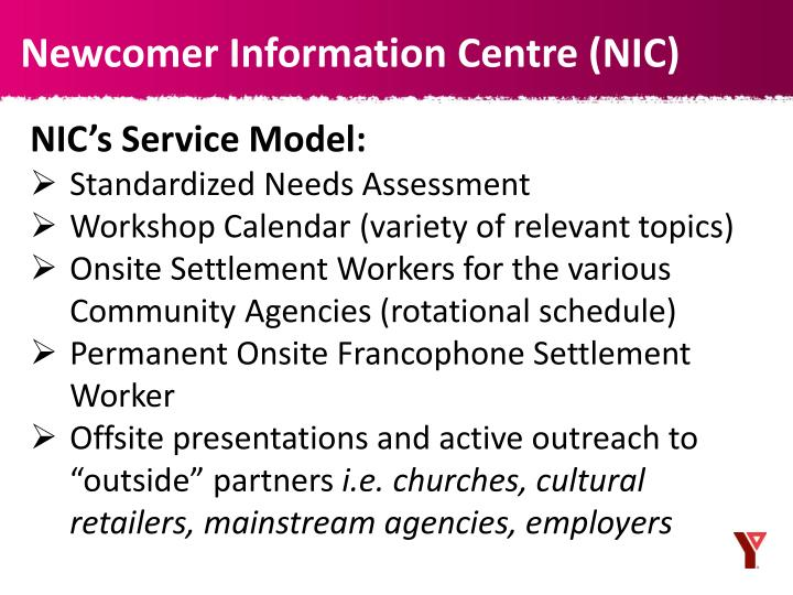 Newcomer Information Centre (NIC)