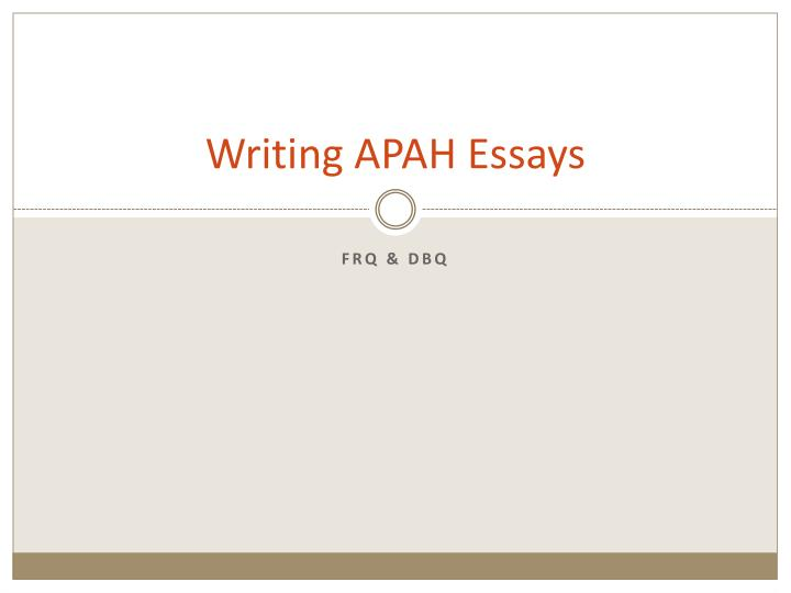 writing apah essays