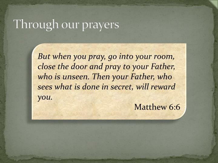 Through our prayers