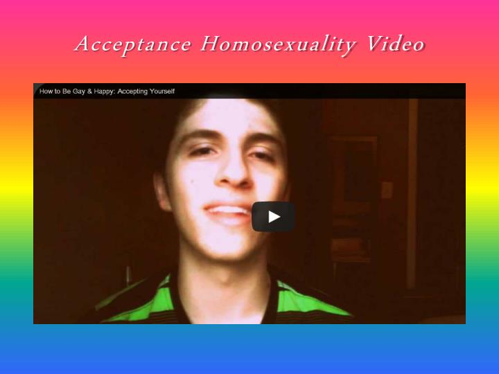 Acceptance Homosexuality Video