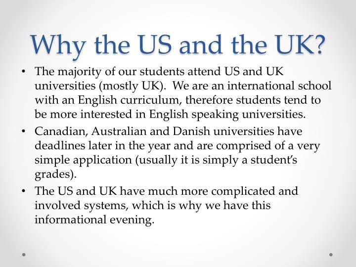 Why the US and the UK?