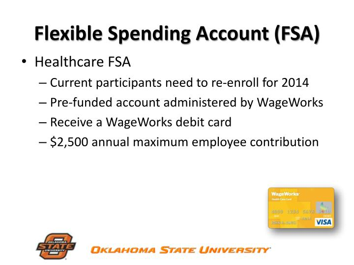 Flexible Spending Account (FSA)