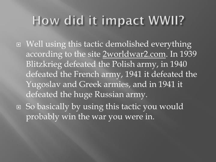How did it i mpact wwii