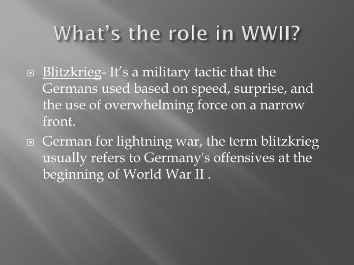 What s the role in wwii