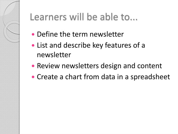 Learners will be able to...