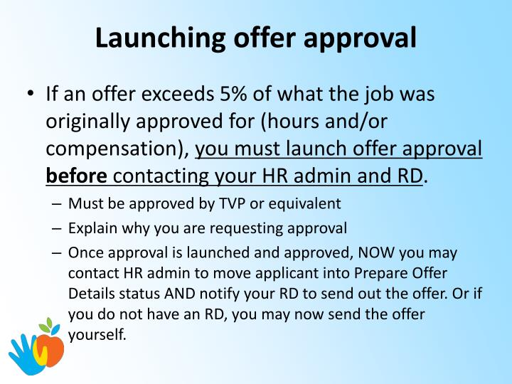 Launching offer approval