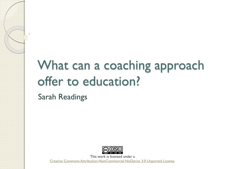 what can a coaching approach offer to education