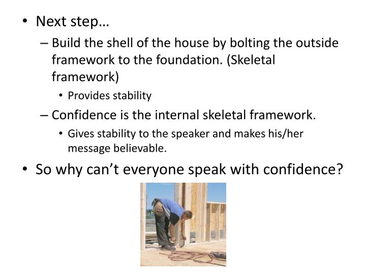 Next step…