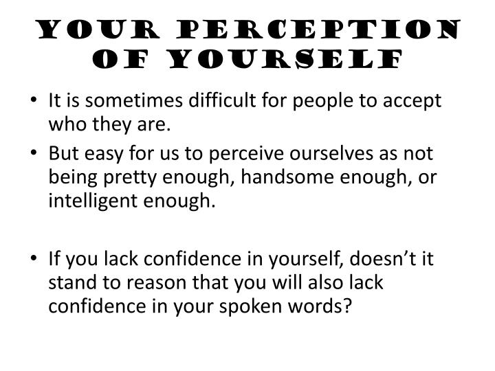 Your Perception of Yourself