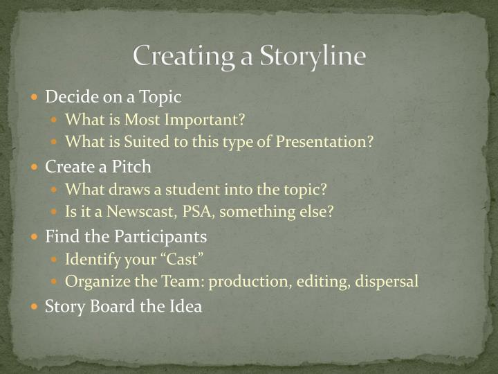 Creating a Storyline