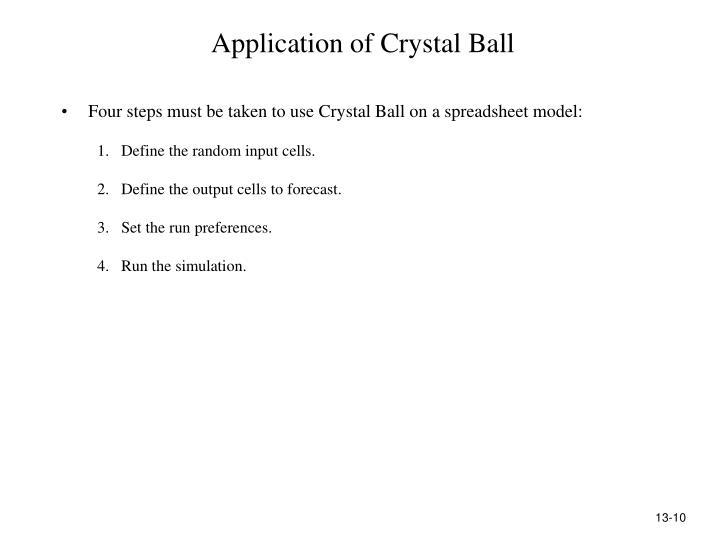 Application of Crystal Ball